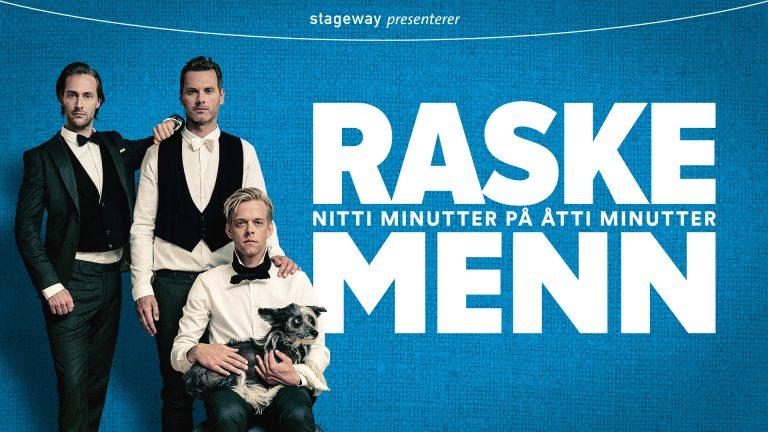 Raske Menn spiller fire forestillinger i Olavshallen denne helgen.